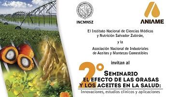 2° SEMINARIO EL EFECTO DE LAS GRASAS Y LOS ACEITES EN LA SALUD: Innovaciones, estudios clínicos y aplicaciones