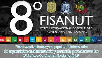 8° FISANUT Foro Internacional de Seguridad Alimentaria y Nutricional