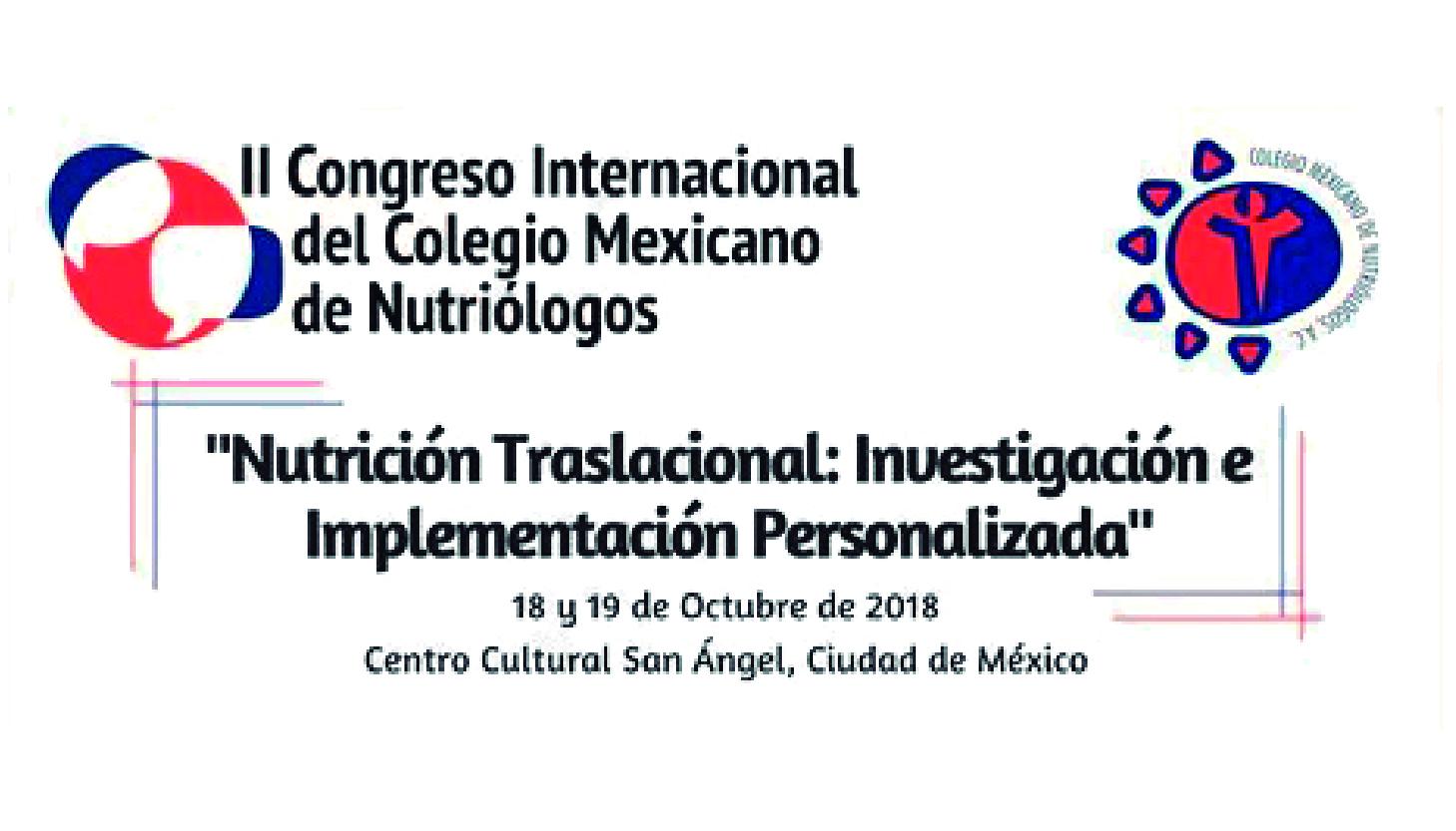 II Congreso Internacional del Colegio Mexicano de Nutriólogos